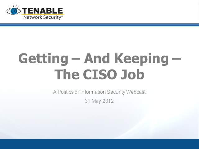The CISO Job - Getting It, and Keeping It