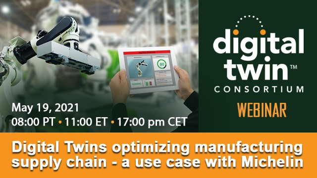 Digital Twins optimizing manufacturing supply chain  - a use case with Michelin
