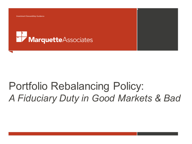 Portfolio Rebalancing Policy: A Fiduciary Duty in Good Markets & Bad