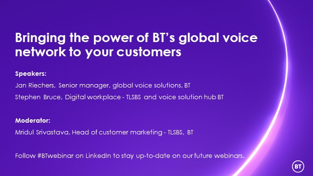Bringing the power of BT's global voice network to your customers