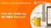 SD-WAN Coffee Session #2: How do I make my SD-WAN secure?