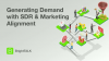 Generating Demand with SDR and Marketing Alignment