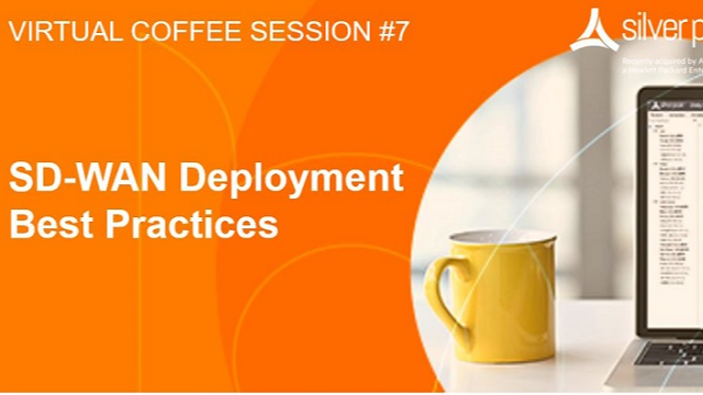 SD-WAN Coffee Session #7: EdgeConnect: SD-WAN Deployment Best Practices
