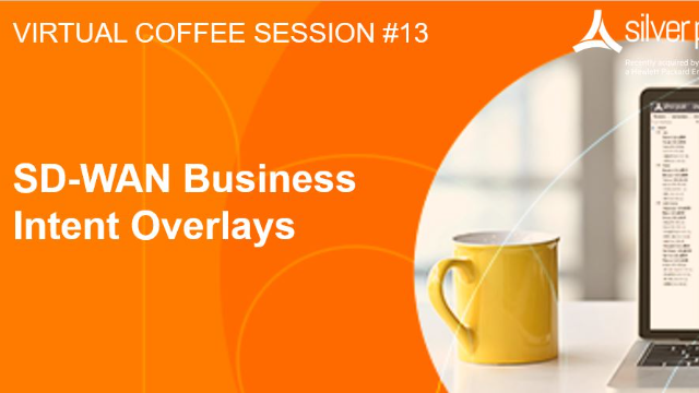SD-WAN Coffee Session #13: SD-WAN Business Intent Overlays