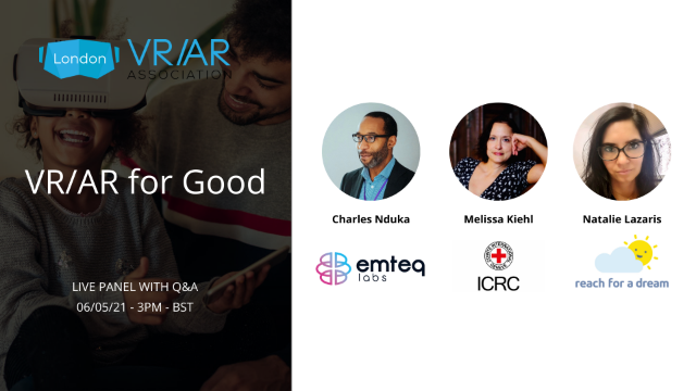 VRARA London Panel: VR/AR for Good with the Red Cross, Emteq, Reach for a Dream