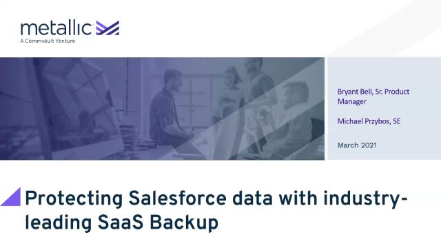Protecting your Salesforce data with industry-leading SaaS Backup