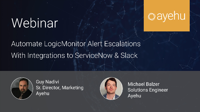 Automate LogicMonitor Alert Escalations With Integrations to ServiceNow & Slack