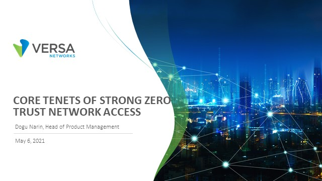 Core Tenets of Strong Zero Trust Network Access
