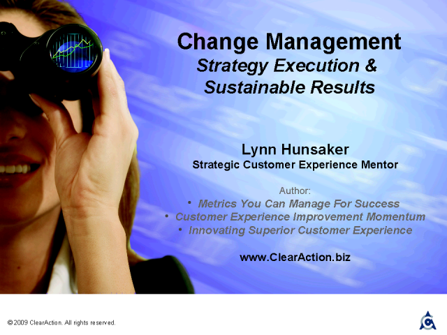 Change Management: Strategy Execution & Ongoing Results