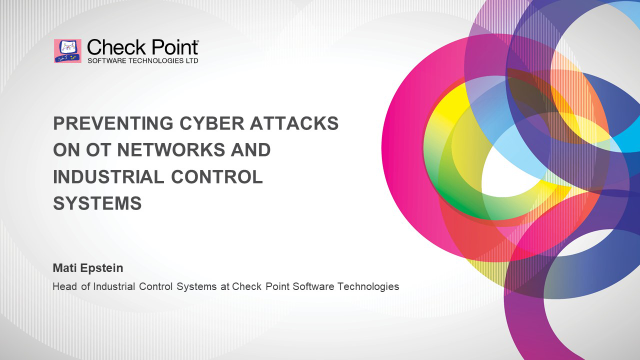 Preventing Cyber Attacks on OT Networks and Industrial Control Systems