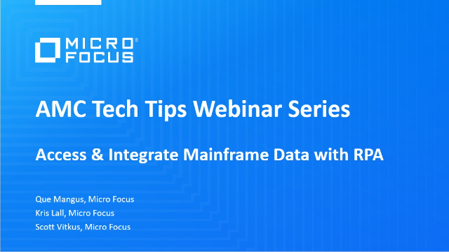 Tech Tip:  Access & Integrate Mainframe Data with RPA
