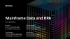 Tech Tips:  Access & Integrate Mainframe Data with RPA