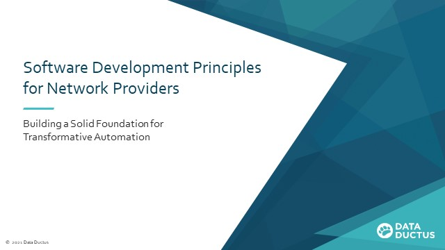 Software Development Principles for Network Providers​