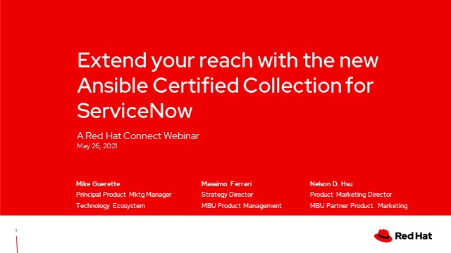 Extend your reach with the new Ansible Certified Collection for ServiceNow