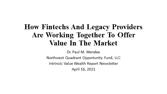 How Fintechs & Legacy Providers Are Working Together To Offer Value in Market