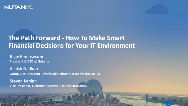 The Path Forward - How To Make Smart Financial Decisions for Your IT Environment
