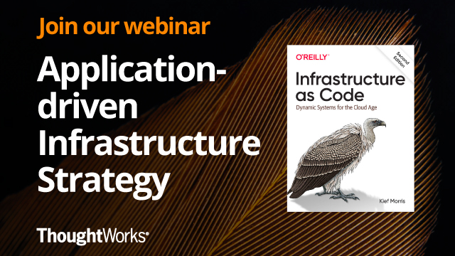 Application-Driven Infrastructure Strategy