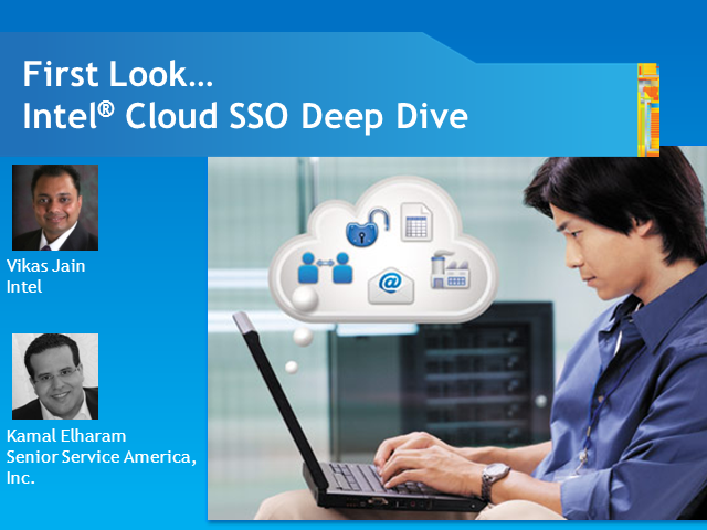 First Look - Intel Cloud SSO Deep Dive