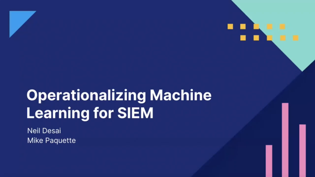 Operationalizing machine learning for SIEM