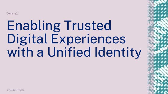 Enabling Trusted Digital Experiences with a Unified Identity (Asia)