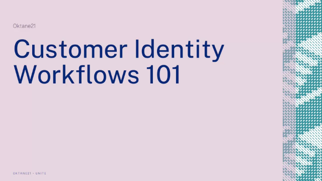 Customer Identity Workflows 101