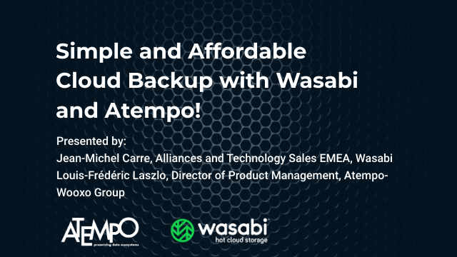 Simple and Affordable Cloud Backup with Atempo Tina & Wasabi