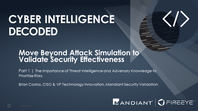 Part 1 | Move Beyond Attack Simulation to Validate Security Effectiveness