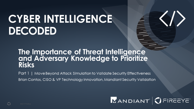 The Importance of Threat Intel and Adversary Knowledge to Prioritize Risks