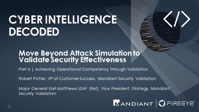 Part 4 | Move Beyond Attack Simulation to Validate Security Effectiveness