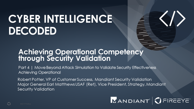 Achieving Operational Competency through  Security Validation