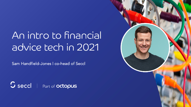An intro to financial advice tech in 2021