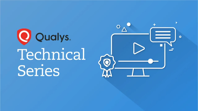 Qualys Technical Series - Global IT Asset Inventory
