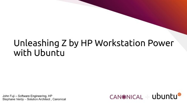 Unleashing Z by HP Workstation Power with Ubuntu