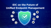 IDC on the Future of Unified Endpoint Management