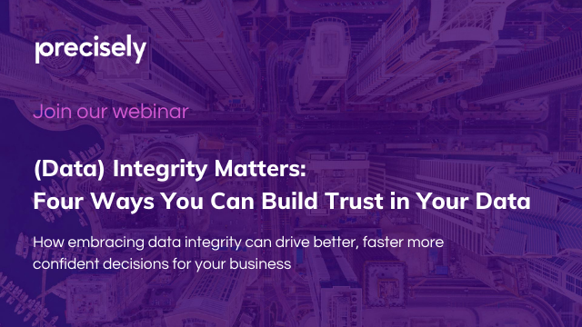 (Data) Integrity Matters: Four Ways You Can Build Trust in Your Data