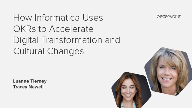 How Informatica Uses OKRs to Accelerate Digital Transformation and Change