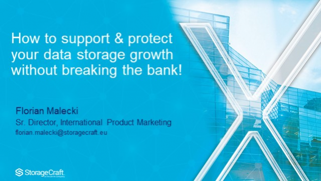 How To Best Support And Protect Your Data Growth Without Breaking The Bank!