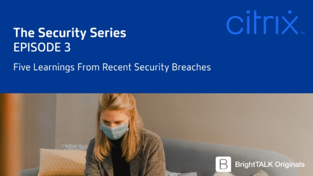 Five Learnings From Recent Security Breaches