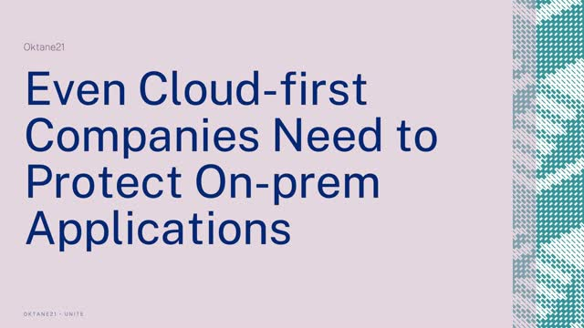 Even Cloud-first Companies Need to Protect On-prem Applications