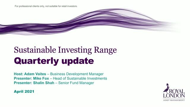 Sustainable investing range quarterly update April 2021