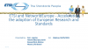 Accelerate the adoption of European Research and Standards