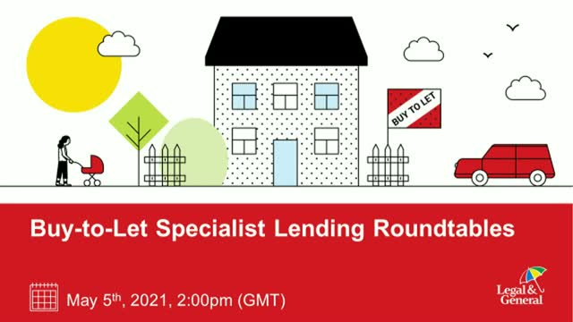 Buy-to-Let Specialist Lending Roundtables - Exploring Opportunities for Advisers