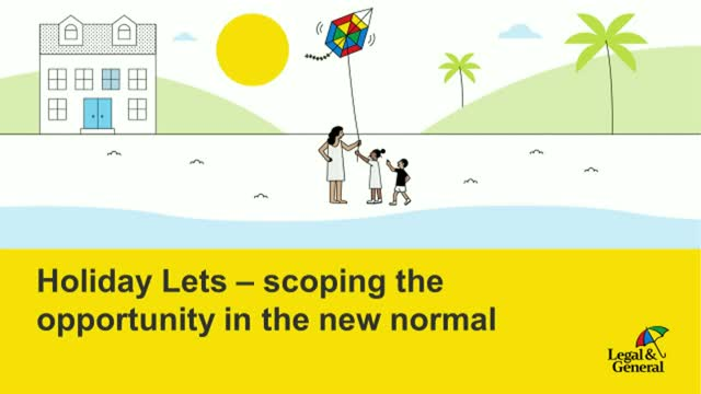 Holiday Lets – scoping the opportunity in the new normal