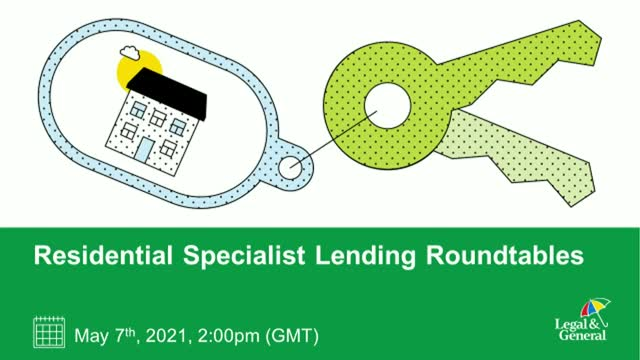 Residential Specialist Lending Roundtables -Exploring Opportunities for Advisers
