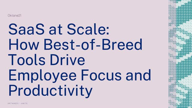 SaaS at Scale: How Best-of-Breed Tools Drive Employee Focus and Productivity