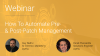 How To Automate Pre- & Post-Patch Management