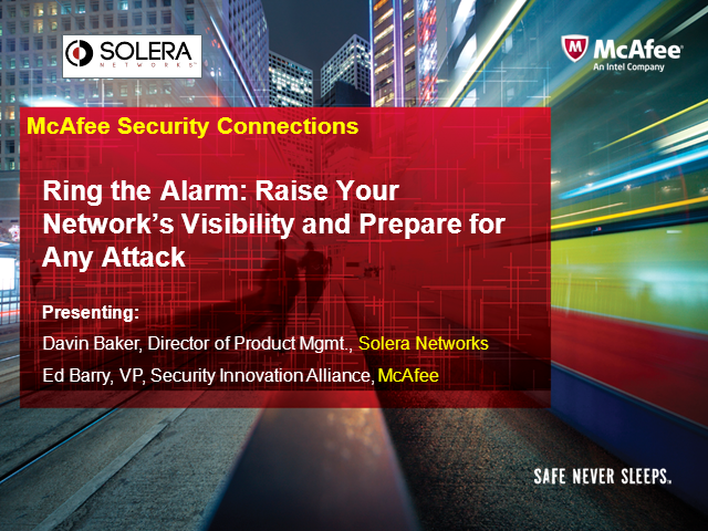 Ring the Alarm: Raise Your Network's Visibility and Prepare for Any Attack