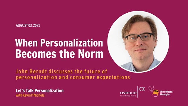 The Future of Personalization — When Personalization Becomes the Norm