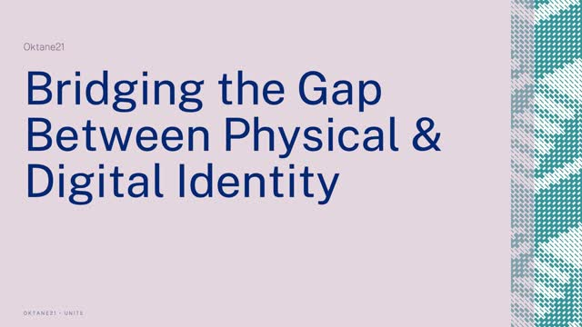 Bridging the Gap between Physical & Digital Identity