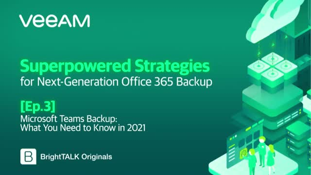 [Ep.3] Microsoft Teams Backup: What You Need to Know in 2021 [HKT]